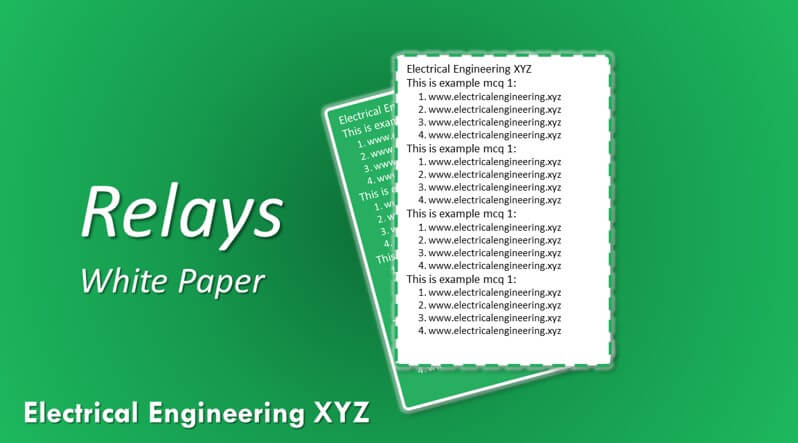 Relays  Download Free Electrical Engineering Xyz White Paper